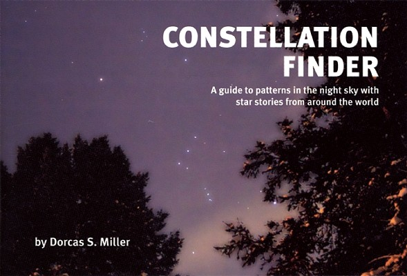 Constellation Finder By Miller, Dorcas S.